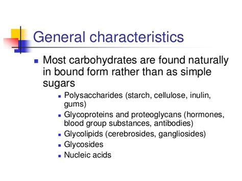 carbohydrates characteristics carbohydrates summary