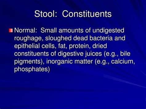 Normal Characteristics Of Stool by Ppt Characteristics Of Stool Powerpoint Presentation