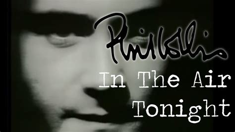 phil collins in the air tonight testo phil collins in the air tonight official