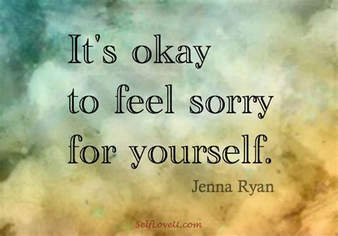 Its To Feel Sorry For Kfed 2 by Self U It S Okay To Feel Sorry For Yourself
