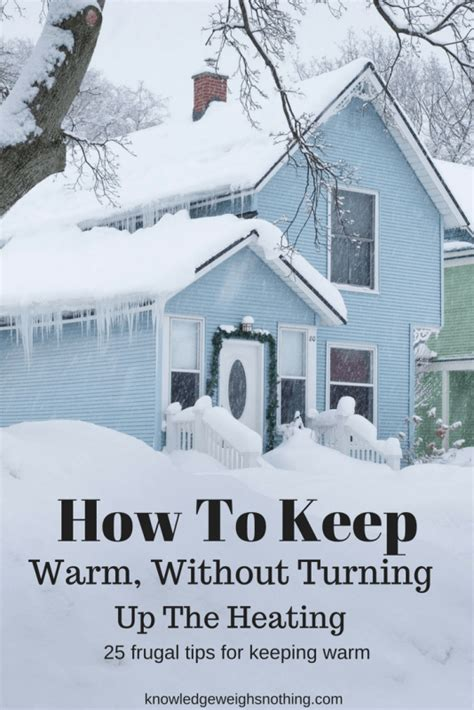 How To Keep Baby Warm Without A Heat L by How To Stay Warm 25 Frugal Tips For Keeping Warm Updated