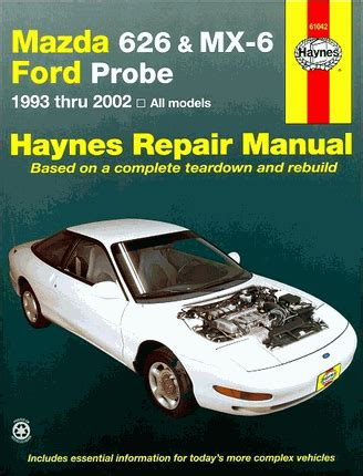 mazda 626 mx 6 ford probe repair manual 1993 2002 haynes