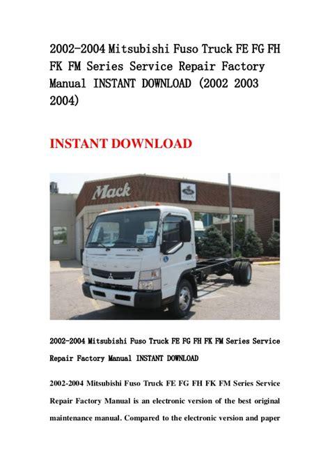 mitsubishi truck 2004 2002 2004 mitsubishi fuso truck fe fg fh fk fm series