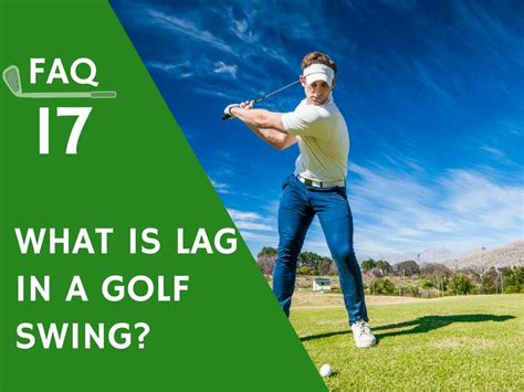 lag in golf swing what is lag in a golf swing ubergolf