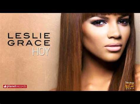 lyrics leslie leslie grace hoy lyrics
