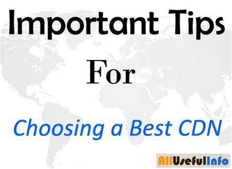 6 must consider tips for choosing a cdn provider