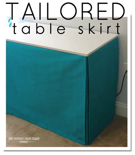 Tailored Table Skirt (the easy way!)   The Homes I Have Made