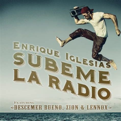iglesias testo subeme la radio enrique iglesias con testo e traduzione