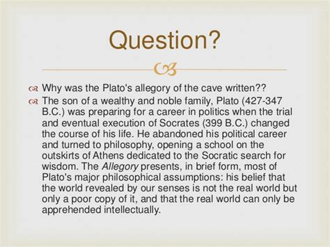 The Allegory Of The Cave Essay by The Allegory Of The Cave Essay Explain Plato S Use Of The Metaphor Of The Shadows In His