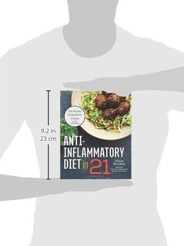 Pdf Anti Inflammatory Diet 21 Ingredients Inflammation by Anti Inflammatory Diet In 21 100 Recipes 5 Ingredients