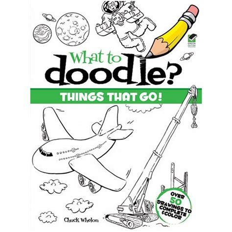 doodle to go what to doodle things that go book dover from