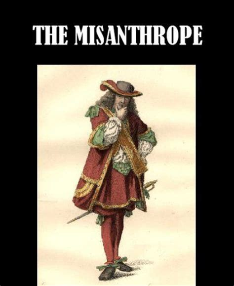 the misanthrope in a 17 best images about the misanthrope on mars plays and flaws