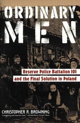 ordinary men reserve police 1912127474 ordinary men christopher browning 9780060995065