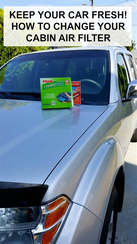 how to change your cabin air filter and keep your car fresh
