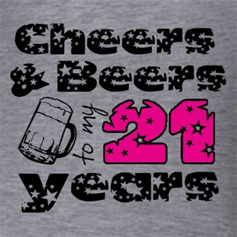 T Shirt Bb 1 Years Product cheers and beers to my 21 years t shirt template order on