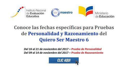 www ineval fechas de evaluaciones ser maestro conoce las fechas espec 237 ficas para pruebas de personalidad