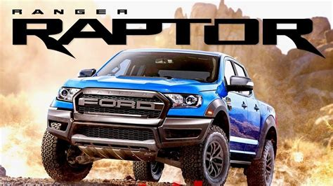 2019 Ford Ranger Raptor by Ford Ranger Raptor 2019 Interior Exterior Drive