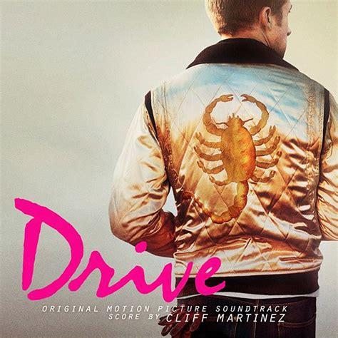 Drive Ost | drive original motion picture soundtrack cliff