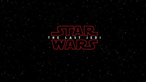 star wars the last jedi 2017 movie wallpaper hd