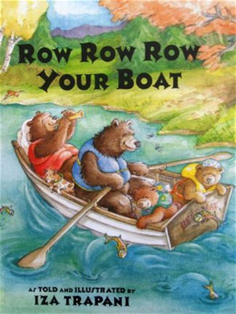 20 best row row row your boat images on pinterest - Row Row Row Your Boat By Iza Trapani