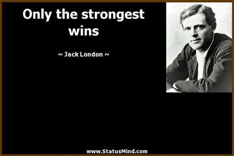 jack london tattoo quote jack london quotes quotesgram