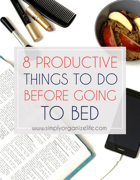 things to do before bed 8 productive things to do before going to bed simply