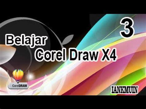 corel draw x4 untuk pemula pdf belajar corel draw x4 part 3 untuk pemula youtube