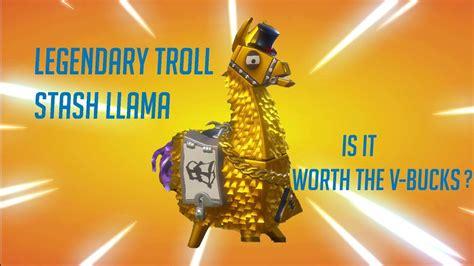 fortnite pve opening legendary troll stash llama