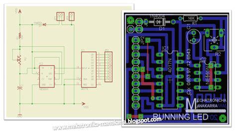 rangkaian dan layout running led mekatronika manakarra membuat lampu variasi running led