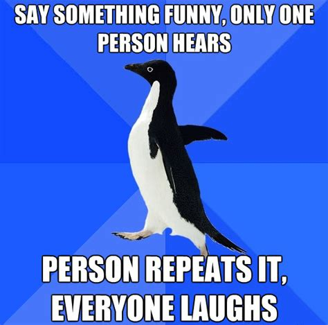 Socially Awkward Penguin Meme - what do you hate about yourself the most page 3 off