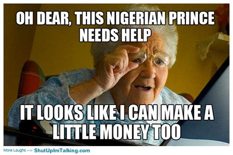 Scam Meme - nigerian prince scam memes