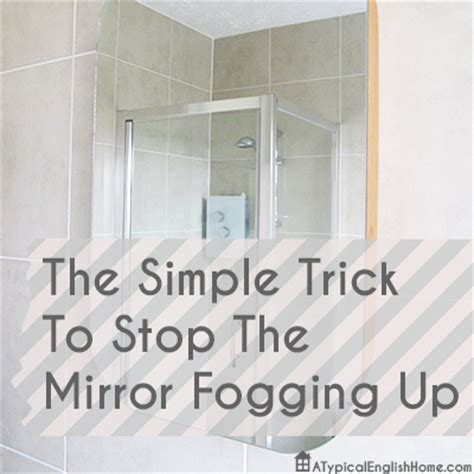 how to stop bathroom mirror from fogging up 40 ways clean everything yesterday on tuesday