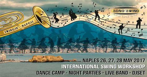 swing napoli iii edizione song swing festival a napoli racconta napoli