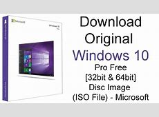 Windows 10 PRO Free Download ISO 32 Bit And 64 Bit ... Windows 10 Download 64 Bit Iso
