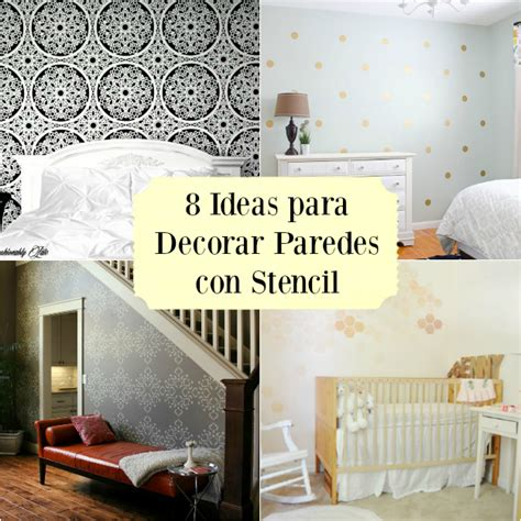 decorar paredes en la cocina 8 ideas diy para decorar paredes con stencil gu 237 a de