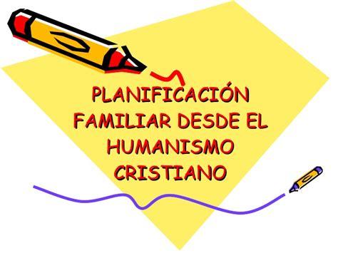 planificaci f3n f desde el humanismo cristiano