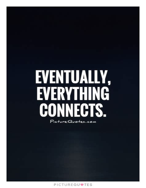 picture quotes connection quotes connection sayings connection