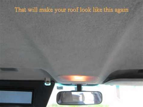 repair car roof upholstery d i y car headliner repair learn how to fix you youtube
