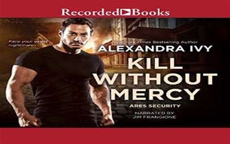 without mercy a novel stark books kill without mercy audiobook by alexandra review