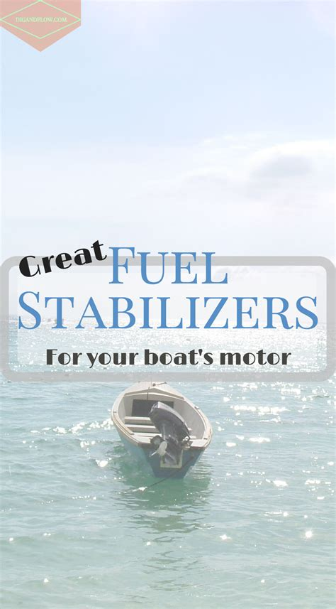 best fuel stabilizer for boats dig and flow - Best Fuel Stabilizer For Boats