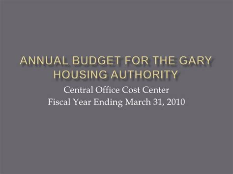 gary housing authority annual budget for the gary housing authority