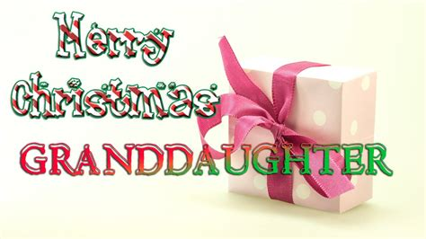merry christmas granddaughter christmas  card ecard youtube