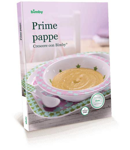 alimentazione infantile bimby prime pappe crescere con bimby 174