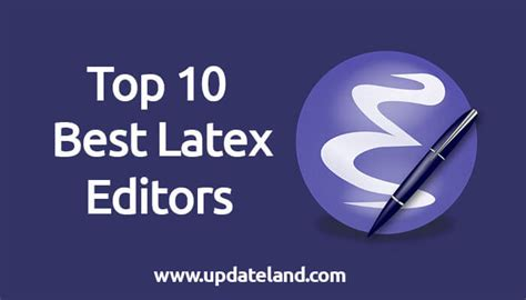 best latex editor best latex editor top 10 latex editors to choose from