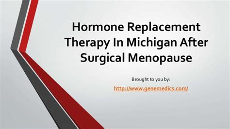 therapy in michigan hormone replacement therapy in michigan after surgical menopause