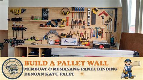 you tube cara membuat rak dinding cara membuat dinding kayu pembuatan pemasangan backdrop