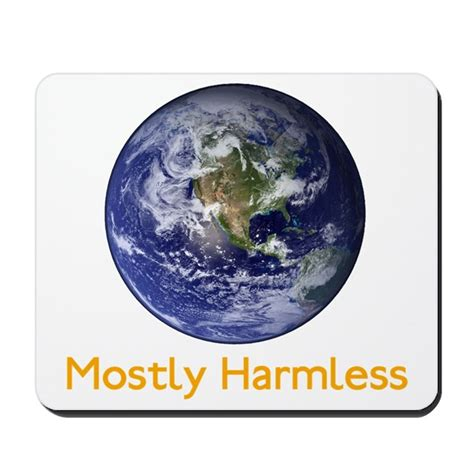 Mostly Harmless mostly harmless mousepad by captainrobertapril