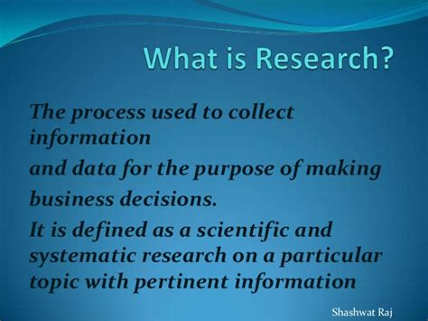 Process Mba Defin by What Is Research Presnted By Shashwat Raj Mba Gla