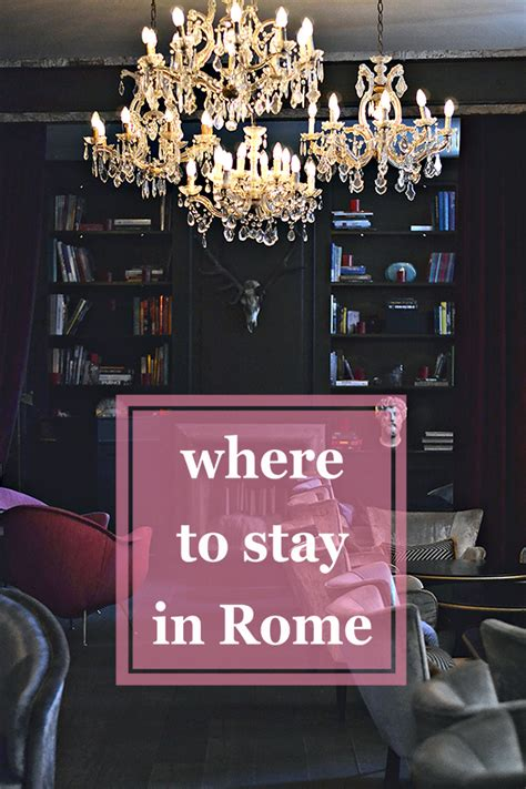 where to stay in rome history in high heels where to stay in rome