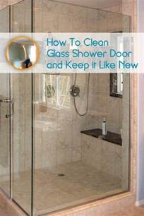 glass shower door cleaner how to clean glass shower doors so they look and stay